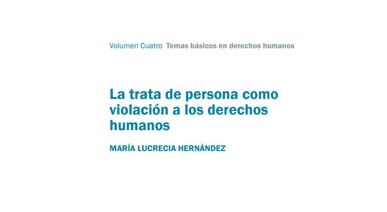 La trata de personas como violación a los derechos humanos