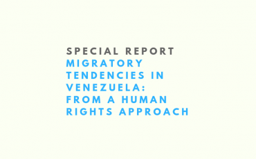 special-report-migratory-tendencies-in-venezuela-from-a-human-rights-approach