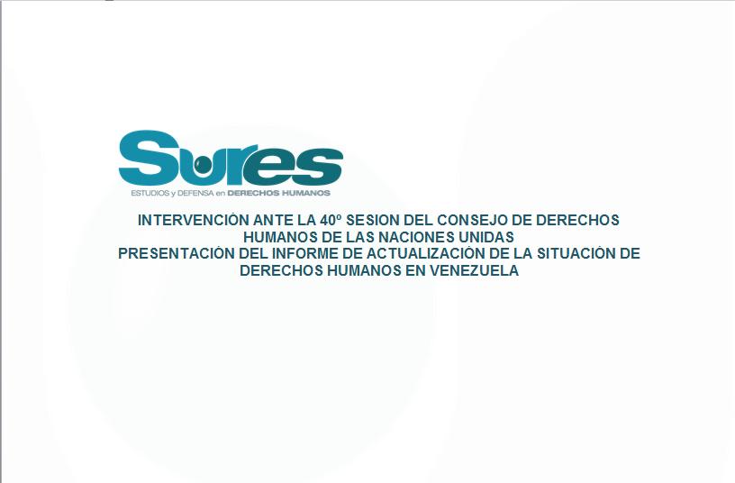 INTERVENCIÓN ANTE LA 40° SESIÓN DEL CONSEJO DE DERECHOS HUMANOS DE LAS NACIONES UNIDAS
