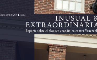 inusual-y-extraordinaria-reporte-sobre-el-bloqueo-economico-contra-venezuela