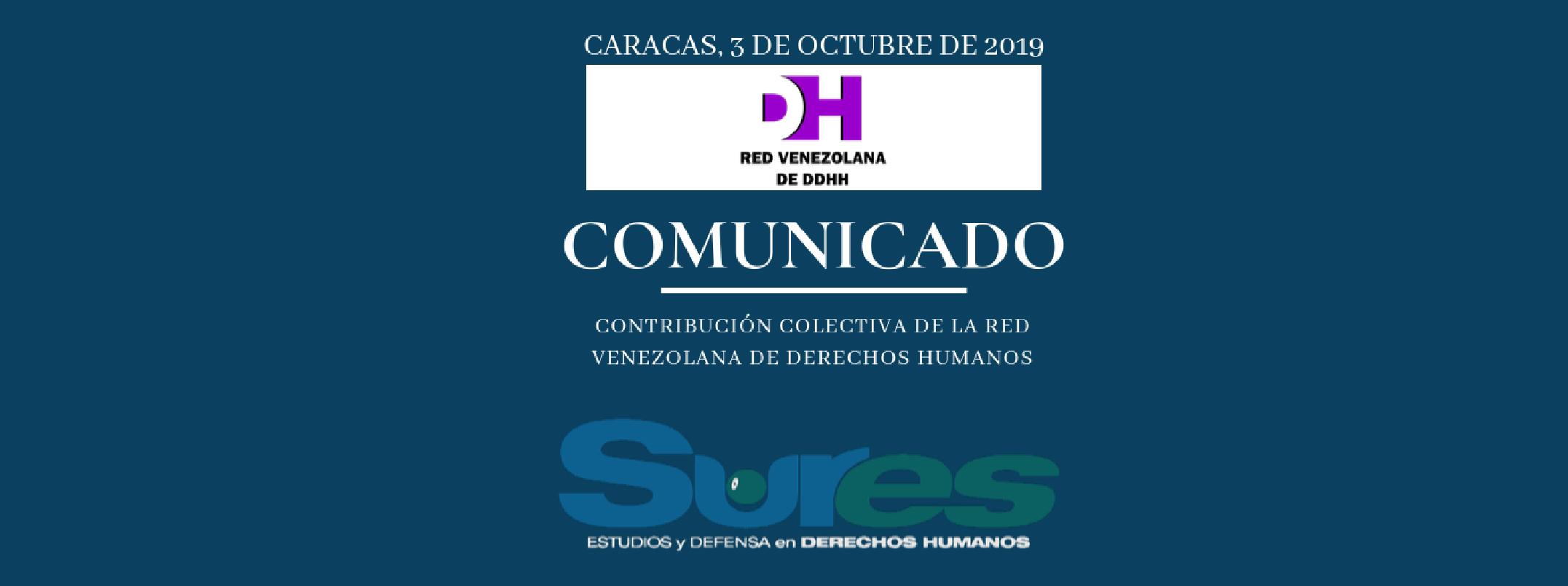 CONTRIBUCIÓN COLECTIVA DE LA RED VENEZOLANA DE DERECHOS HUMANOS