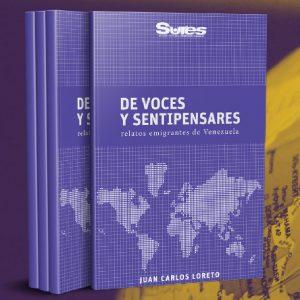 DE VOCES Y SENTIPENSARES: RELATOS EMIGRANTES DE VENEZUELA