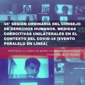 45° sesión ordinaria del Consejo de Derechos Humanos: medidas coercitivas unilaterales en el contexto del COVID-19. Ponencia